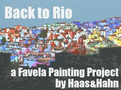 LOVE THIS STREETART / COMMUNITY PROJECT!! Favela Painting returns to Rio to paint the biggest social art project: an entire hillside of favela's! #streetart #crowdfunding  http://www.favelapainting.com/