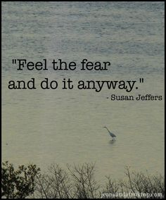 Quotable - Quotes about fear - Jeans and a Tank Top
