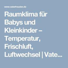 Raumklima für Babys und Kleinkinder – Temperatur, Frischluft, Luftwechsel | Vaterfreuden.de - der Treffpunkt für Väter