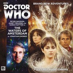208, The Waters of Amsterdam. Starring Peter Davison as the Doctor, Sarah Sutton as Nyssa and Janet Fielding as Tegan