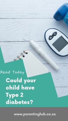 It's a question no parent wants to ask. But as with so many things in life, knowledge really is power. We've outlined all you need to know about the risk factors for Type 2 diabetes so you know what to look for.
