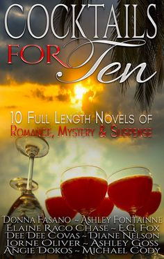 Cocktails for Ten  by Elaine Raco Chase, Michael Cody, Dee Dee Covas et al. Mystery, Suspense, Romance. Free! http://www.ebooksoda.com/ebook-deals/cocktails-for-ten-by-elaine-raco-chase-michael-cody-dee-dee-covas-et-al