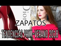 TENDENCIAS ZAPATOS PRIMAVERA-VERANO 2018 - YouTube