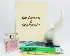 Go Forth & Sparkle Gold Foil Print
