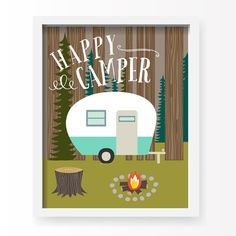 Happy Camper art print from Lucy Darling. Camping trailer. Campfire. Woods. Soy based inks. Nursery decor.