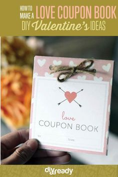 How to Make a Love Coupon Book - DIY Valentines Day Ideas |  Printable Love Coupon with Ideas for Relaxing Nights In, Fun Dates, Fill-In-The-Blank Cards, And More! by DIY Ready at http://diyready.com/make-a-love-coupon-book-for-your-valentine