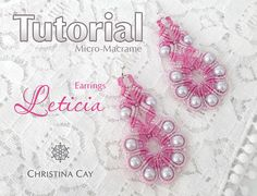 TUTORIAL PDF Micro Macrame earrings Leticia by ChristinaCay