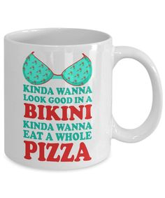 Amazon.com: Bikini Girl Coffee Mug,Kinda Wanna Look Good In a Bikini Kinda Wanna Eat A Whole Pizza-White Porcelain Coffee Mug 11 oz: Kitchen White Porcelain, Bikini Girls, Zodiac Signs, Fun Facts, Coffee Mugs, Pizza, Eat, Tableware, Bikinis