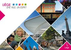 Liège, une ville, un esprit Brochure touristique de la ville de Liège. Présentation de la ville, promenades, infos pratiques...