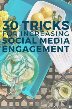 Want to boost your social media engagement? Chloe West shows you 30 ways to step it up!