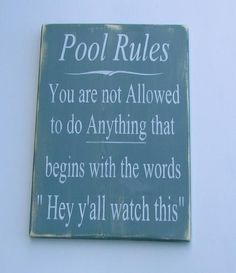 """This hand painted, primitive rustic, funny pool rules sign, is distressed to give a primitive look to your outdoor décor.Sign measures 11 1/4"""" X 16"""" It comes re"""