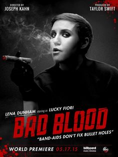 Lena Dunham on Bad Blood music video poster Please visit our website @ http://22taylorswift.com