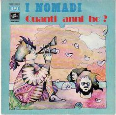 """Augusto Daolio 1972 I Nomadi - Quanti Anni Ho? (7"""") [Columbia 3C006-17851] #albumcover #fantasy #Prog-Rock"""