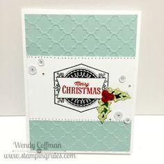 Stamping Rules!: Day 164: #CTMHZoe Merry Christmas Card #Artistry #QuatrefoilEmbossingFolder