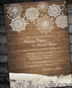 Rustic Wedding Invitation Printable....you can buy wood scrapbook paper at Hobby Lobby! Cute with lace attached:)
