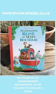 """Die abenteuerliche Reise des Mats Holmberg"" – Erik O. Lindström – Buchkinderblog Children's Literature, Books To Read, Reading, Cover, Ride Along, Life And Death, Day Care, Child Room, Viajes"
