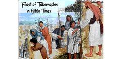 The Feast of Tabernacles in Bible Times