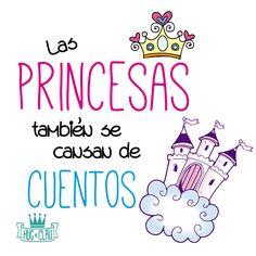 Las #princesas también se cansan de #cuentos
