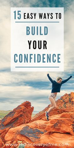 Ultimate Guide to Confidence Building - 15 simple ways to increase your self confidence. These confidence boosters tips will show you how to gain more confidence at work and at home. Learn about affirmations, body image, inspiration and more!