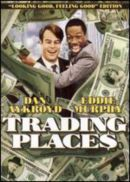 Trading Places - Murphy & Aykroyd are fantastic