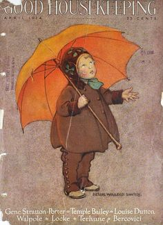 """April 1924 Good Housekeeping Magazine Cover ~ """"Child with Orange Umbrella"""" Illustration by Jessica Willcox Smith Prominent American Illustrator . Umbrella Art, Under My Umbrella, Jessie Willcox Smith, Art Vintage, Vintage Ephemera, Vintage Magazines, Magazine Art, Magazine Covers, Children's Book Illustration"""