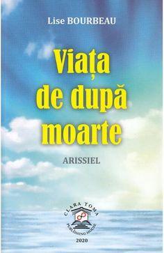 Viata de dupa moarte - Lise Bourbeau - Libris Margaret Atwood, Quebec, Hobbit, Weather, Quebec City, The Hobbit, Weather Crafts