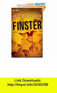 Finster (9783453675834) Richard Laymon , ISBN-10: 3453675835  , ISBN-13: 978-3453675834 ,  , tutorials , pdf , ebook , torrent , downloads , rapidshare , filesonic , hotfile , megaupload , fileserve