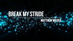 Matthew Wilder - Break My Stride (Lyric Video) [HD] [HQ]