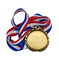 Celebrate the tremendous and legitimate accomplishment that is simply keeping yourself alive and functioning with this well-deserved award medal.This would also make an excellent Chemo Beanies, Heavy Heart, Original Gifts, Nurse Gifts, Blue Ribbon, Good Job, Lapel Pins, Live For Yourself, Be Still