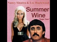 Summer Wine -- Nancy Sinatra & Lee Hazlewood || on the Stoker soundtrack, wanted to give it a share :) -G