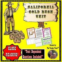 California Gold Rush Unit - Close Reading - Text Dependent Questions : This large California Gold Rush unit contains a wide variety of resources needed to teach a rigorous unit on the California Gold. It includes CLOSE Reading nonfiction passages, text dependent questions, and a full research report! $