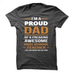 high school teacher dad - #womens #hoody. GET YOURS => https://www.sunfrog.com/LifeStyle/high-school-teacher-dad.html?60505