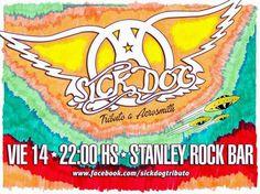 HOY 14/03 | 22hs.  Sick Dog Tributo a Aerosmith  En Stanley Rock Bar (25 de Mayo 3301) Santa Fe (SF) Entrá en el Blog de CGCWebRadio y enterate de todo!!! Twitter Seguinos en: @CGCWebRadio Argentina (https://twitter.com/CGCWebRadio) Facebook Hacete Fan en: /CGCWebRadio (https://www.facebook.com/CGCWebRadio)