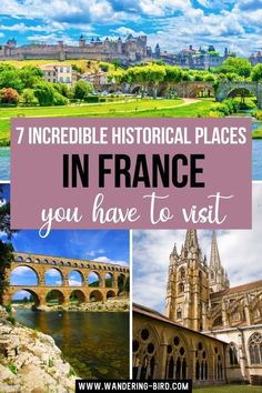 7 Incredible Historical Places in France You Have to Visit. Planning your France Travel? Here are 7 incredible Historic Places in France you HAVE to visit. Including Mont St Michel, The Somme, Carcassonne, historic cities in France, Pont Du Gard- historic site in France. France Travel | France Itinerary | Places to visit in France. #francetraveltips #francetravel #franceplacestovisit #francehistory