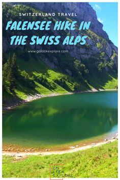 Explore Stunning Falensee Hike in the Swiss Alps Fälensee is a beautiful mountain lake squeezed be European Travel Tips, European Destination, Three Lakes, Visit Switzerland, Small Lake, Lake Shore, Some Beautiful Pictures, Hiking Guide, Hiking Trips