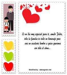 dedicatorias para el dia del Padre,descargar frases bonitas para el dia del Padre: http://www.datosgratis.net/nuevos-mensajes-por-el-dia-del-padre-para-facebook/