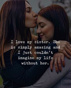 Top Inspiring Quotes About Sisters & I Miss My Sister Quotes Sister Friend Quotes, Little Sister Quotes, Sister Quotes Funny, Bff Quotes, Best Friend Quotes, Family Quotes, Missing My Sister Quotes, Quotes About Sisters, Work Quotes