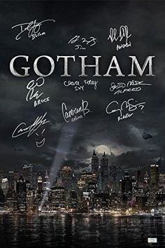Gotham Poster Hand-Signed / Autographed by Ben McKenzie, Donal Logue, David Mazouz, Camren Bicondova, Sean Pertwee, Cory Michael Smith, Robin Lord Taylor, Clare Foley, Cameron Monaghan