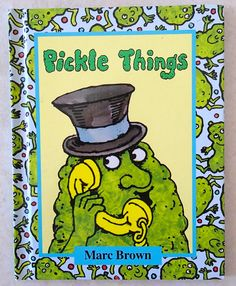 pickle things by marc brown - Google Search