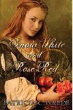 I loved this book - Snow White and Rose Red by Patricia C Wrede