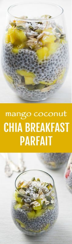 Sugar-free chia breakfast: Mango Coconut Breakfast Parfait.