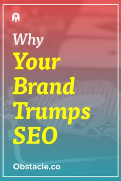It can be too easy to get caught up in perfecting your SEO. What you need to do is perfect your brand and SEO will take care of itself.