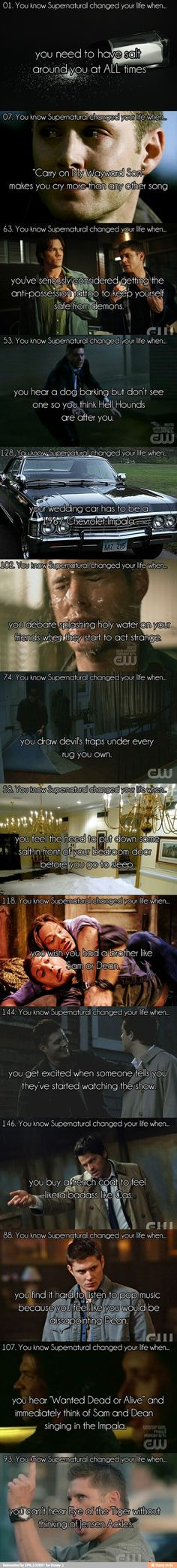You know Supernatural changed your life when.....
