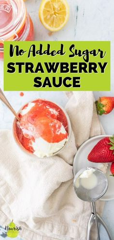 This strawberry sauce recipe is simple to make, has no added sugar, and only requires 3 ingredients. There's nothing like a sauce made with fresh seasonal fruit. And if you're like me and have no desire to boil strawberries or put much effort into making a dessert sauce, this healthy strawberry sauce is for you because it comes together in only 5 minutes! Good Healthy Recipes, Healthy Treats, Fresh Fruit Desserts, Dessert Sauces, Dessert Recipes, Easy Summer Salads, Smoothie Mix, Single Serving Recipes, Strawberry Sauce