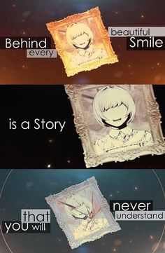 Behind every beautiful smile is a story that you will never understand