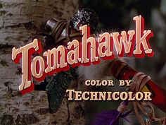 Opening credits from the film 'Tomahawk' (1951), directed by George Sherman, starring Van Heflin, Yvonne De Carlo and Rock Hudson    Universal Pictures Westerns ➽ http://annyas.com/screenshots/universal-pictures/westerns/