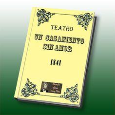 Un casamiento sin amor teatro de Alejandro Dumas, información de la obra, argumento, libro gratis en PDF.