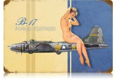 B-17 Nude Pinup Girls Vintage Metal Sign - Victory Vintage Signs by Victory Vintage Signs. $21.95. Quality Heavy Gauge Metal Sign. Vintage Sign. Made in the USA. High Resolution Color Image. Dimension: 18 x 12. This B-17 Nude vintage metal sign measures 18 inches by 12 inches and weighs in at 2 lb(s). This vintage metal sign is hand made in the USA using heavy gauge american steel and a process known as sublimation, where the image is baked into a powder coating ...