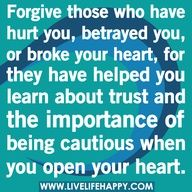 #Forgive Those Who Have #Hurt You Or #Betrayed You.