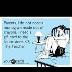 Dear Parents--it is teacher appreciation week! Please take a moment to recognize your teachers for their hard work this year!!! If you don't do it you don't know how hard it really is!!!!
